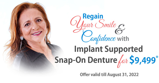 Implant supported snap-on denture for $9,499* at Implants Guru